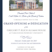 2.54 A Invitation to the Grand Opening & Dedication of the Gregory P. Klich Alumni House, February 24, 2017