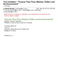 """3.24 A-1 Your Invitation - """"Greener Than Thou: Markets, Politics and the Environment"""""""